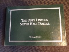 The Only Lincoln Silver Half Dollar That Exists