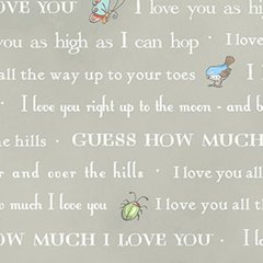 Clothworks - Guess How Much I Love You - Bedtime Story - Grey