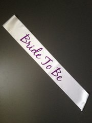 "Custom ""Bride-To-Be"" Sash"