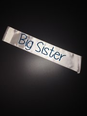 "Custom ""Big Sister"" Sash"