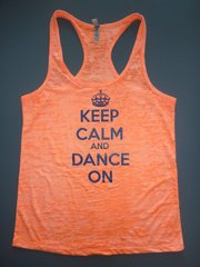 "Fitness ""Keep Calm and Dance On"" poly/cotton Burnout Racerback Tank"