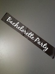"Custom ""Bachelorette Party"" Sash"