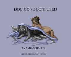 Dog Gone Confused