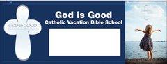 (b) God is Good Promotion Banner