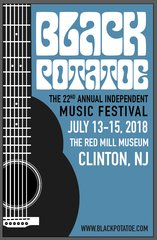 Submission for the 22nd Annual Black Potatoe Music Festival, July 13-15, 2018 - Clinton, NJ