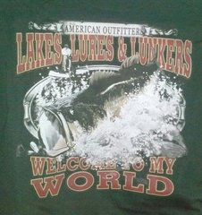 Black T-Shirt- Lakes and Lures Welcome To My World