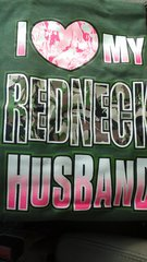 Olive Green T-Shirt- I <3 My Redneck Husband