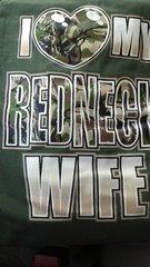 Olive Green T-Shirt- I <3 My Redneck Wife