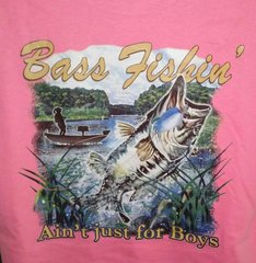 Hot Pink T-Shirt-Bass Fishing Ain't Just For Boys