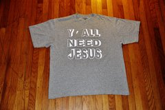 Y'ALL NEED JESUS- Grey T-Shirt
