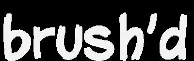 brush'd