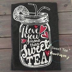 I Love You More Than Sweet Tea