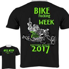 """Daytona Beach Bike Week 2017 """"Bike F##king Week"""" T-Shirt 0071"""