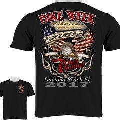 """Daytona Beach Bike Week 2017 Eagle """"Freedom Isn't Free"""" T-Shirt 0014"""