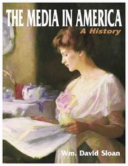 The Media in America: A History, 9th edition (2014) (Sloan)