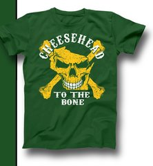 Green & Gold Cheesehead To The Bone Shirt