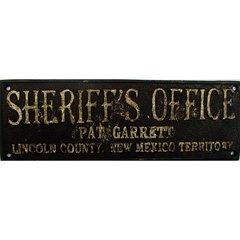 """""""Sheriff's Office Pat Garret....."""" Plaque / Cast Iron"""