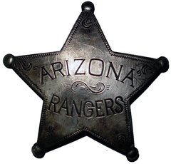 Old West Badge / Arizona Rangers
