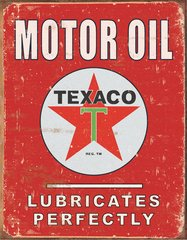 Nostalgic Metal Signs / Texaco - Lubricates Perfectly