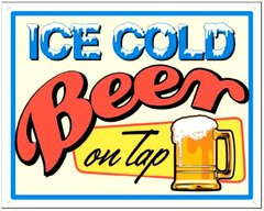 Ice Cold Beer on Tap Metal Sign