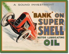 "Shell ""Bank on Super Shell"" Metal Sign"