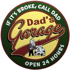 Dad's Garage Round Metal Sign