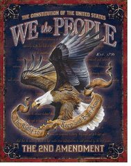 The 2nd Amendment - We the People Metal Sign