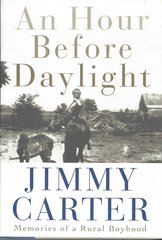 """Signed, First Edition: President Carter's """"An Hour Before Midnight"""""""