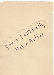 Helen Keller, Abolitionist, Suffragette, Pacifist, First Deaf Person to Graduate from College -- Photograph, Autograph