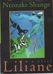 Mississippi Segregation -- Liliane, a Novel, by Ntozake Shange, First Edition, Signed