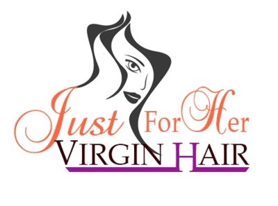Just For Her Virgin Hair