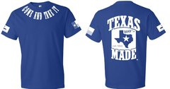 T-Shirts - Come and Take It - 100% Texas Made Est. 1845