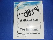A Global Call to the Remnant
