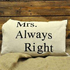 Mrs Always Right Cushion 40 x 60 cm