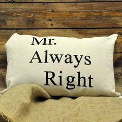Mr Always Right Cushion 40 x 60 cm