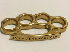 Custom Stamped Brass Knuckle - BAD MOTHERFUCKER