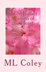 Naked Ladies: Seasons of the Heart (short stories)