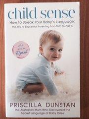 Child Sense (How to Speak your Baby's Language)