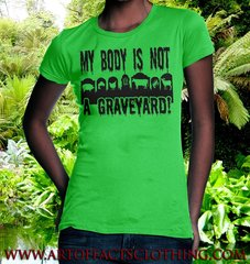 Queen's My Body Is Not A Graveyard! - VeganHood Designs