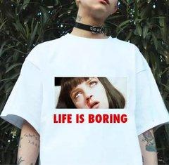 Life is Boring Tee