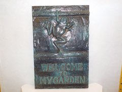 """Welcome to my Garden"" Plaque - #65009"