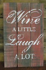 Wine A Little Sign