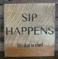 Sip Happens Sign
