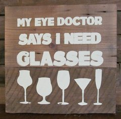 I Need Glasses Sign
