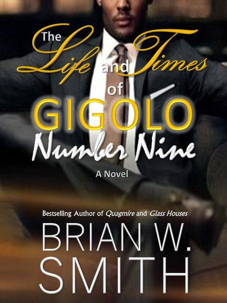 The Life and Times of GIGOLO Number Nine (Scheduled Release: December 25, 2018)