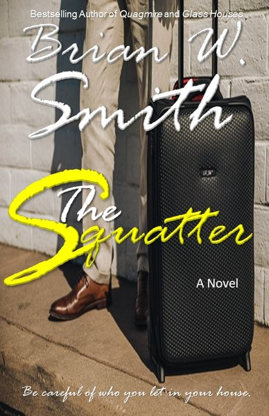 The Squatter (Scheduled release: November 16, 2018)