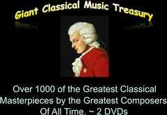Giant Classical Music Treasury.  Over 1000 Masterpieces