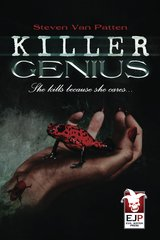 KILLER GENIUS By Steven Van Patten