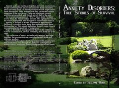 ANXIETY DISORDERS, TRUE STORIES OF SURVIVAL, Edited by Suzanne Robb