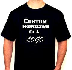 Custom Wording Or Logo Vinyl T-Shirt